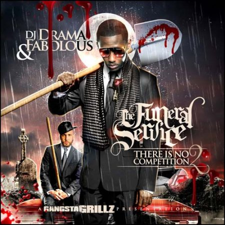 DJ Drama & Fabolous - There Is No Competition 2 (2010)
