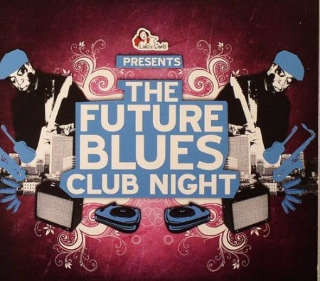 VA-The Future Blues Club Night (2010)