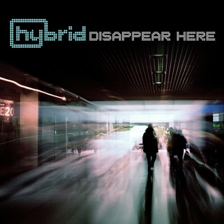 Hybrid - Disappear Here (2010)