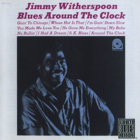 Jimmy Witherspoon - Blues Around The Clock (1963)