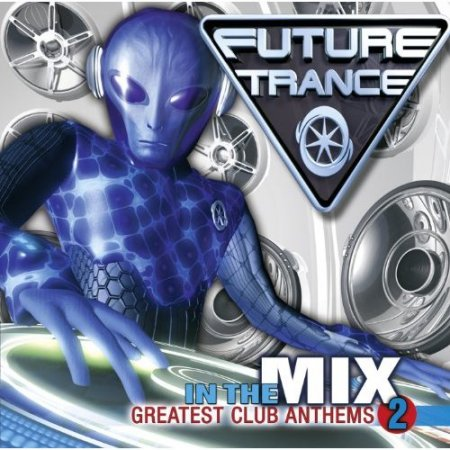 VA-Future Trance In The Mix Vol.2 (2010)