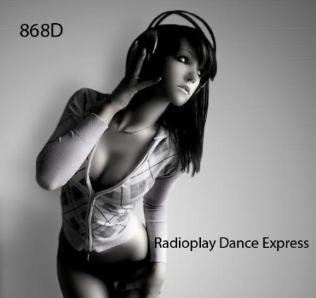 VA-Radioplay Dance Express 868D (2010)
