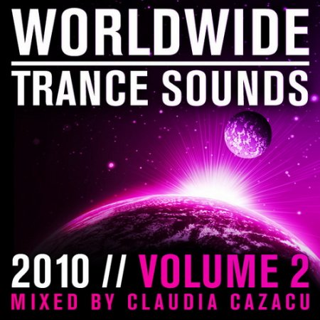 VA - Worldwide Trance Sounds 2010 Vol.2 (Mixed by Claudia Cazacu)