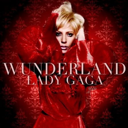 Lady Gaga - Wunderland (2010)
