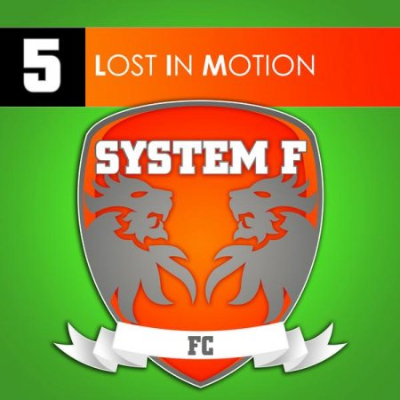 System F - Lost In Motion
