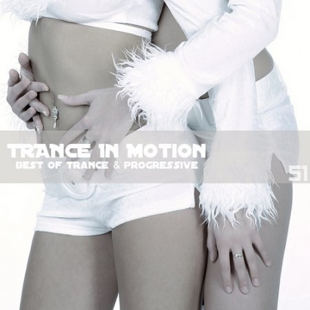 VA-Trance In Motion Vol.51 (2010)