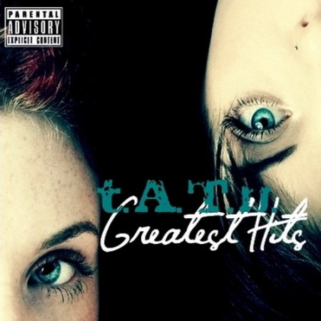 t.A.T.u. - Greatest Hits (2008)