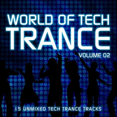 VA-World Of Tech Trance Volume 02 (2010)