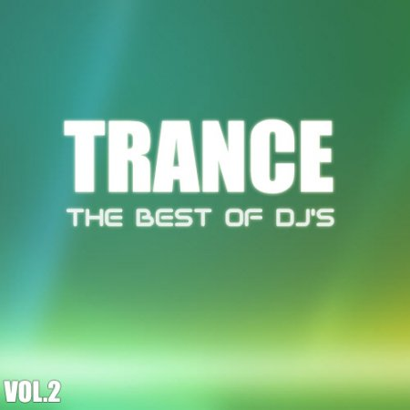 VA-Trance - The Best of Dj's vol.2 (2010)