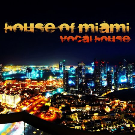 VA-House of Miami (2010) - MusicLovers