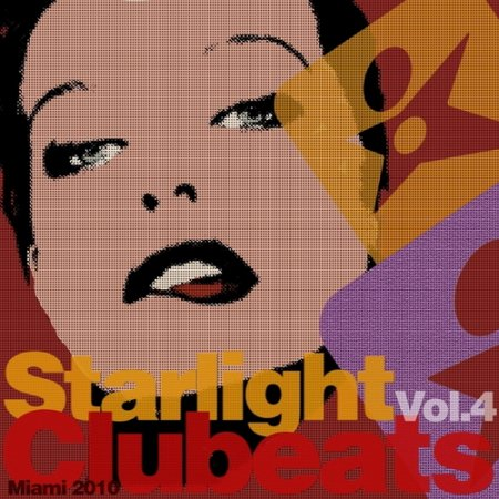 VA-Starlight Clubeats: Volume 4 (Miami 2010) (2010)