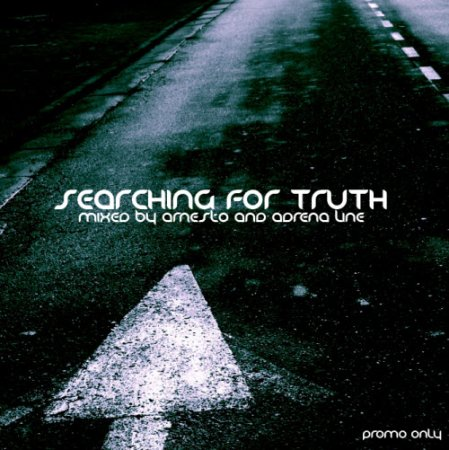 VA-Searching for Truth (Mixed By Arnesto & Adrena Line) (2010)