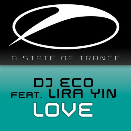 DJ Eco feat. Lira Yin - Love
