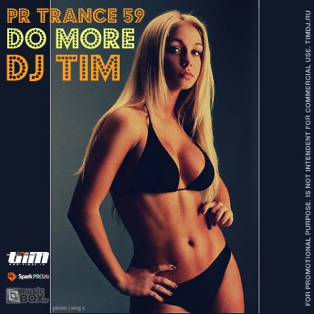 "Dj TiM - Pr Trance 59 ""DO MORE"" (2010)"