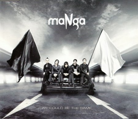 maNga - We Could Be The Same [Single] (2010)
