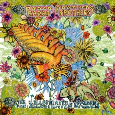Radar Brothers - The Illustrated Garden (2010)