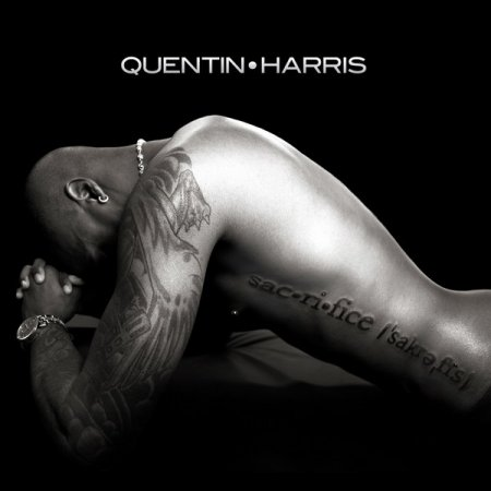 Quentin Harris - Sacrifice (2010)