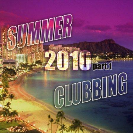 VA-Summer Clubbing 2010 part.1 (2010)