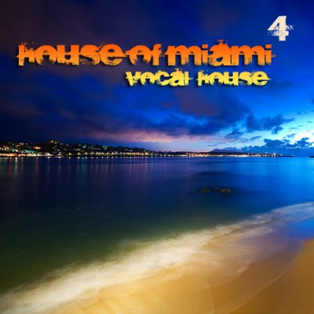 VA-House of Miami vol.4 (2010) - MusicLovers