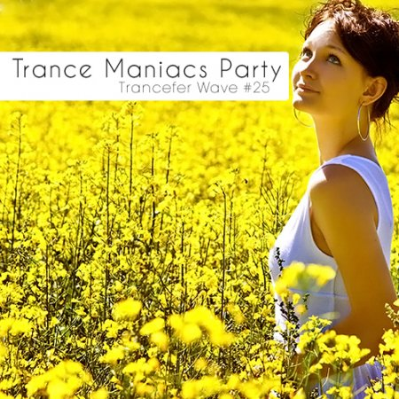 VA-Trance Maniacs Party: Trancefer Wave #25 (2010)