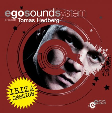 VA-Ego Sound System Presents Tomas Hedberg (Ibiza Session) (2010)