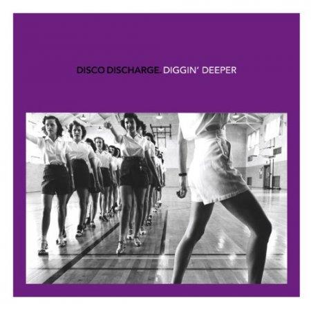 VA-Disco Discharge - Diggin' Deeper (2010)