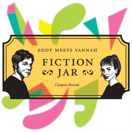Eddy Meets Yannah - Fiction Jar (2010)