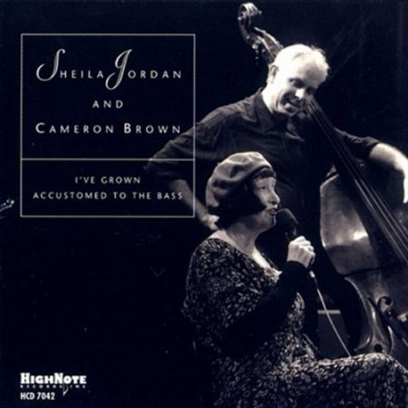 Sheila Jordan & Cameron Brown - I've Grown Accustomed To The Bass