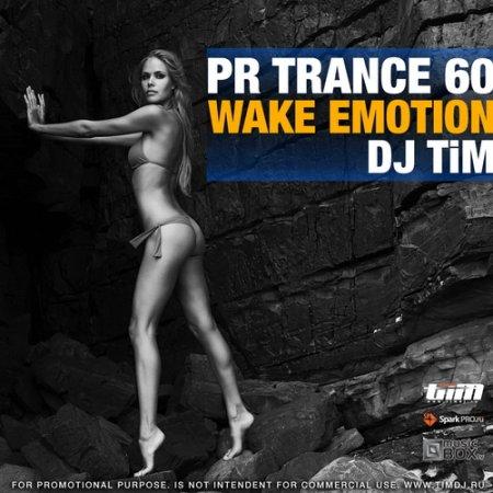 "Dj TiM - Pr Trance 60 ""Wake emotion"" (2010)"