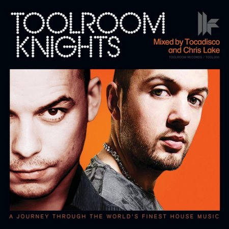 VA-Toolroom Knights (Mixed By Tocadisco & Chris Lake) (2010)