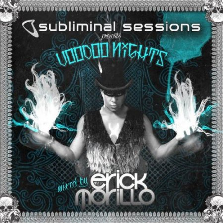 VA-Subliminal Sessions presents Voodoo Nights (Mixed by Erick Morillo) (2010)