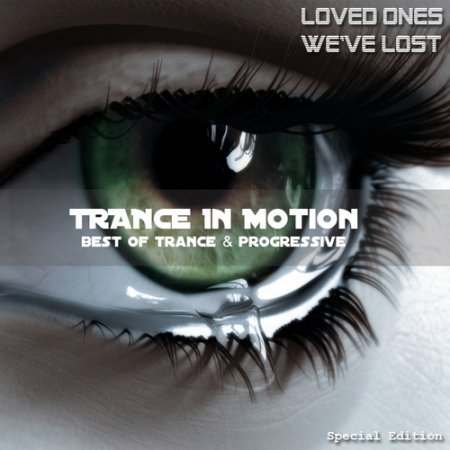 VA-Trance In Motion (Loved Ones We've Lost) (2010)