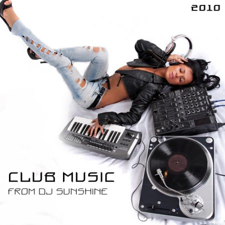 VA-Club music from DJ Sunshine (2010)