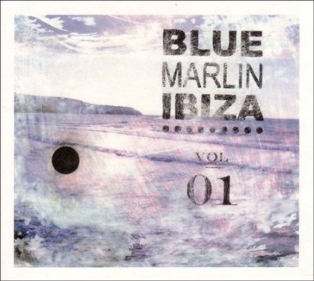 VA - Blue Marlin Ibiza Vol. 1 (2007)