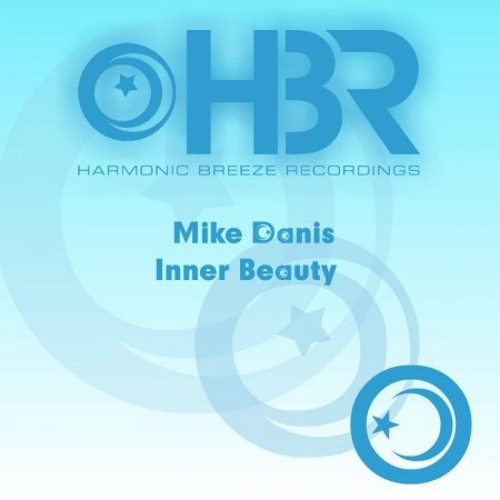 Mike Danis - Inner Beauty