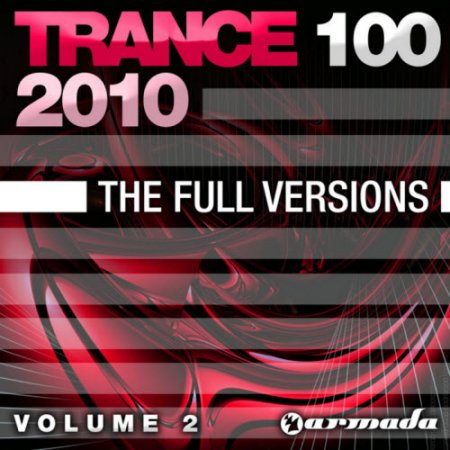 VA-Trance 100: The Full Versions Vol 2 (2010)