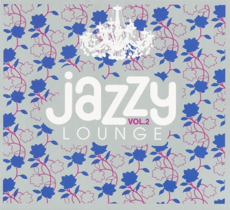 VA - Jazzy Lounge Vol.2 (2010)