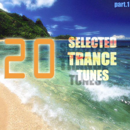 VA-20 Selected Trance Tunes Part.1 (2010)