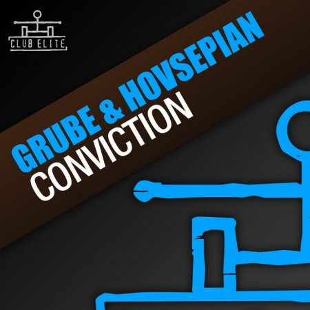 Grube & Hovsepian - Conviction (lncl. Skytech Remix)