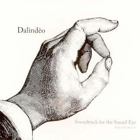 Dalindeo - Soundtrack For The Sound Eye (2010)
