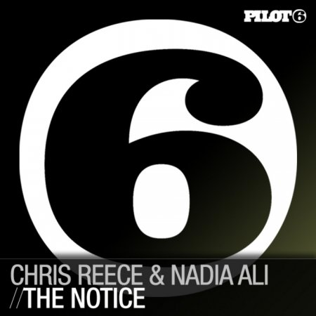 Chris Reece Feat Nadia Ali - The Notice (Incl Khomha Remix)
