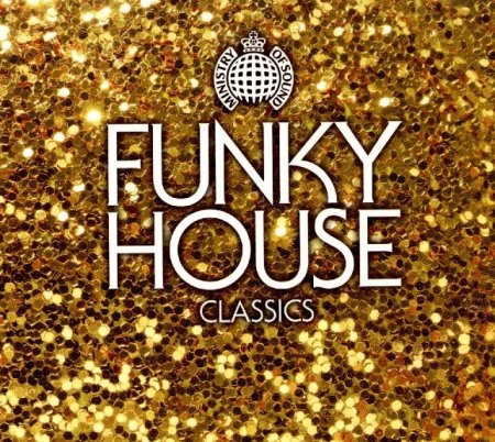 VA - Ministry Of Sound: Funky House Classics (2010) - MusicLovers