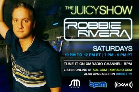 VA-Robbie Rivera - The Juicy Show  (14/07/2010)