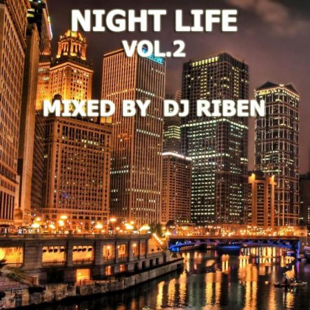 Dj Riben - Night Life vol.2