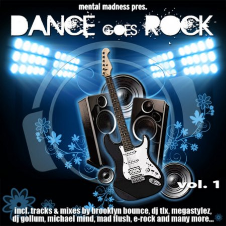 VA-Mental Madness Pres Dance Goes Rock (2010)