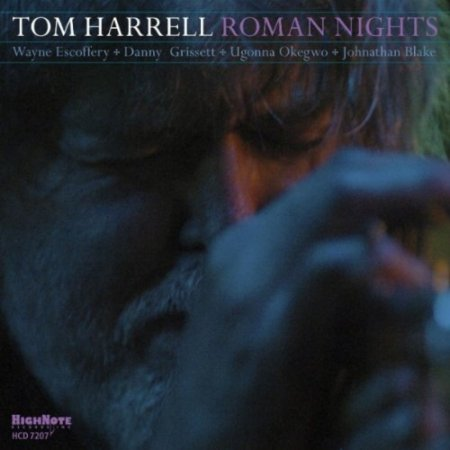 Tom Harrell - Roman Nights (2010)