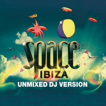 VA-Space Ibiza (Unmixed Exclusive Version) (2010)