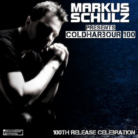 VA-Markus Schulz presents Coldharbour 100: 100th Release Celebration (2010)