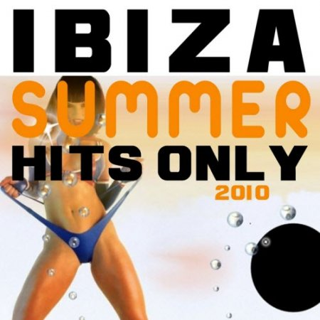 VA-Ibiza Summer Hits Only (2010)