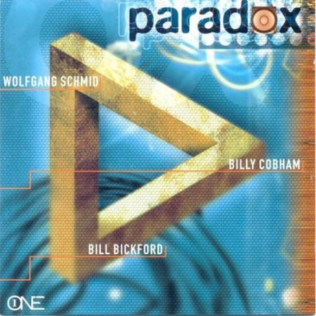 Billy Cobham, Wolfgang Schmid, Bill Brickford - Paradox (1996)